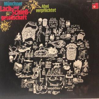 Münchner Lach- Und Schießgesellschaft - Abel Verpflichtet (2xLP, Album)