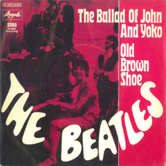 The Beatles - The Ballad Of John And Yoko / Old Brown Shoe (7