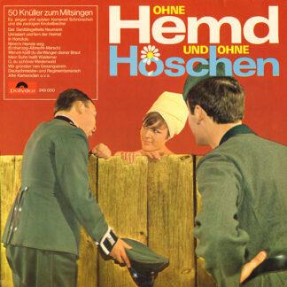 Kamerad Schnürschuh Und Die Zackigen Knobelbecher - Ohne Hemd Und Ohne Höschen (LP)
