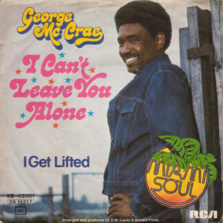 George Mc Crae* - I Can't Leave You Alone (7