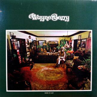 Wayne Berry - Home At Last (LP, Album)