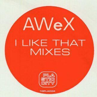 AWeX - I Like That (Mixes) (10