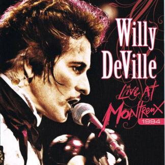 Willy DeVille - Live At Montreux 1994 (DVD-V, Multichannel, PAL + CD, Album)