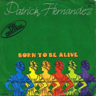 Patrick Hernandez - Born To Be Alive (7