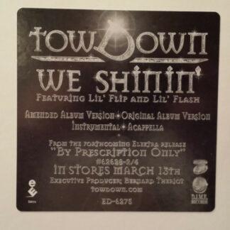 Tow Down Feat. Lil' Flip & Lil' Flash - We Shinin' (12