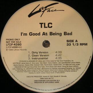 TLC - I'm Good At Being Bad (12