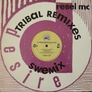Rebel MC - Tribal Base (Tribal Remixes) (12