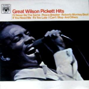 Wilson Pickett - Great Wilson Pickett Hits (LP, Album, RE, Fli)