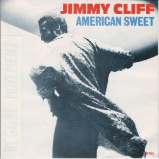 Jimmy Cliff - American Sweet (7
