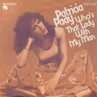 Patricia Paay - Who's That Lady With My Man (7