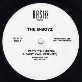 The B-Boyz / Z-Da - Party Y'All / Love Come Down (12