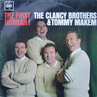 The Clancy Brothers & Tommy Makem - The First Hurrah! (LP, Album)
