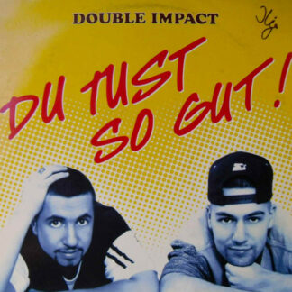 Double Impact (3) - Du Tust So Gut (12