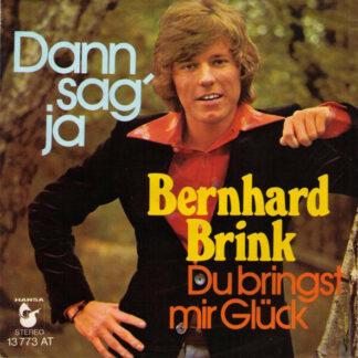 Bernhard Brink - Dann Sag' Ja (7