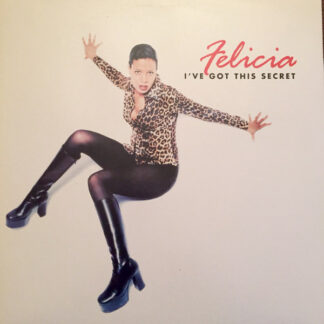 Felicia - I've Got This Secret (12