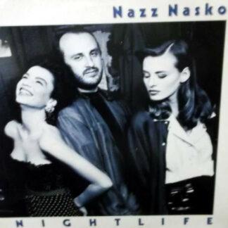 Nazz Nasko - Nightlife (LP)