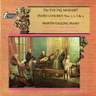 Mozart*, Martin Galling, The Stuttgart Solisten*, Günter Wich* - The Young Mozart (Piano Concerti Nos. 1, 2, 3, & 4) (LP, Album)