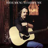 Steve Young (2) - To Satisfy You (LP)