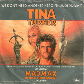 Tina Turner - We Don't Need Another Hero (Thunderdome) (7