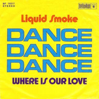 Liquid Smoke - Dance, Dance, Dance (7