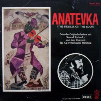 Shmuel Rodensky - Anatevka (The Fiddler On The Roof) (LP, Album, Club)