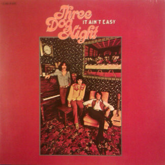 Three Dog Night - It Ain't Easy (LP, Album, Gat)