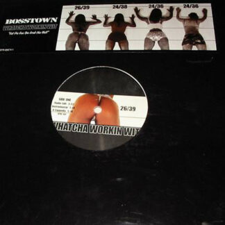 Bosstown - Whatcha Workin Wit (12
