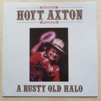 Hoyt Axton - A Rusty Old Halo (LP, Album)