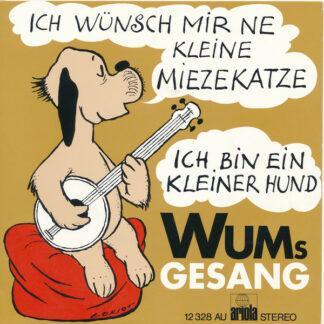Wums Gesang* - Ich Wünsch Mir Ne Kleine Miezekatze / Ich Bin Ein Kleiner Hund (7