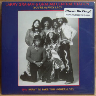 Larry Graham & Graham Central Station - (You're A) Foxy Lady (7