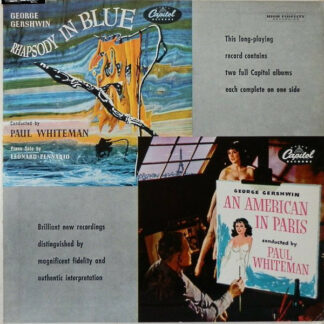 George Gershwin , Conducted By: Paul Whiteman - Rhapsody In Blue / An American In Paris (10