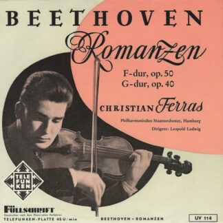 Beethoven*, Christian Ferras, Philharmonisches Staatsorchester, Hamburg*, Leopold Ludwig - Romanzen F-dur, Op. 50, G-dur, Op. 40 (7