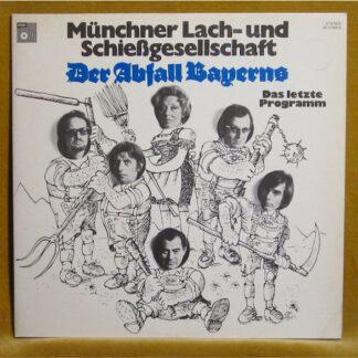 Münchner Lach- Und Schießgesellschaft - Der Abfall Bayerns - Das Letzte Programm (2xLP, Album)