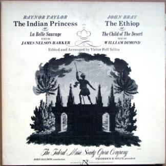 Raynor Taylor / John Bray (4) - The Indian Princess / The Ethiop (LP, Album)