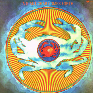 Giant Crab - A Giant Crab Comes Forth (LP, Album, RE)