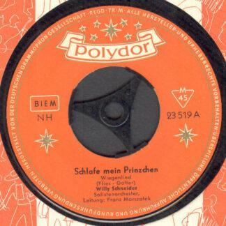 Willy Schneider - Schlafe Mein Prinzchen (7