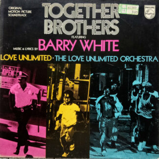Barry White, Love Unlimited, The Love Unlimited Orchestra* - Together Brothers (Original Motion Picture Soundtrack) (LP, Album)