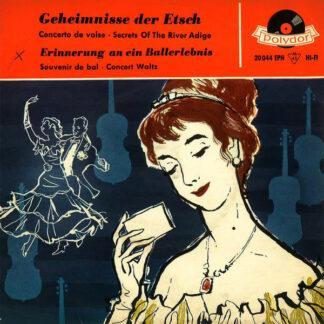 Hermann Hagestedt Mit Seinem Großen Konzert-Orchester* - Erinnerung An Ein Ballerlebnis / Geheimnisse Der Etsch (7
