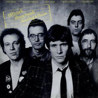 The Blues Band - The Blues Band Official Bootleg Album (LP, Album, RE)