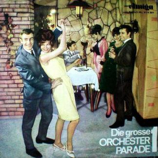 Various - Die Grosse Orchester Parade 1 (LP, Comp, Mono)