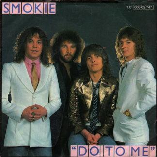Smokie - Do To Me (7