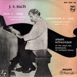 Albert Schweitzer, J.S. Bach* - Fuge A -Moll / Prelude D-Dur (7