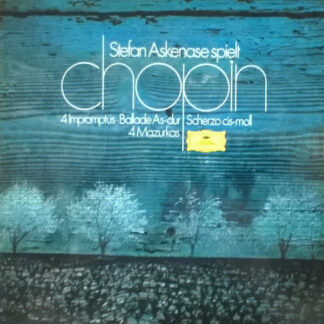 Stefan Askenase Spielt Chopin* - Stefan Askenase Spielt Chopin (4 Impromptus ∙ Ballade As-dur / Scherzo Cis-moll / 4 Mazurkas) (LP)