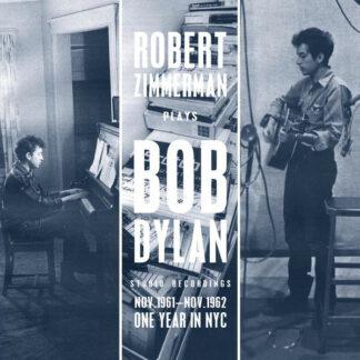 Robert Zimmerman Plays Bob Dylan - Studio Recordings Nov.1961 - Nov.1962 - One Year In NYC (LP, Album, Comp, 180)