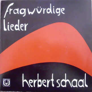 Herbert Schaal - Fragwürdige Lieder (7