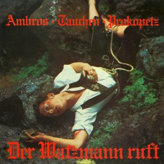 Ambros* · Tauchen* · Prokopetz* - Der Watzmann Ruft (LP, Album)