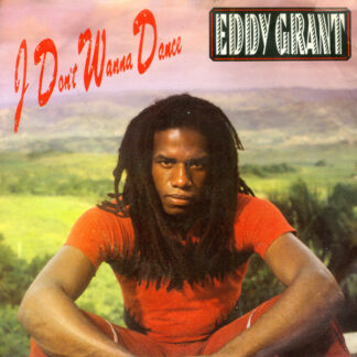 Eddy Grant - I Don't Wanna Dance (7