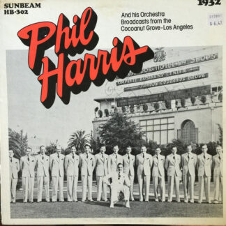 Phil Harris - Phil Harris On The Air From The Cocoanut Grove, 1932 (LP)