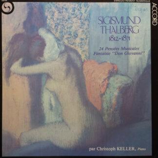 Sigismund Thalberg*, Christoph Keller - 24 Pensées Musicales - Fantaisie
