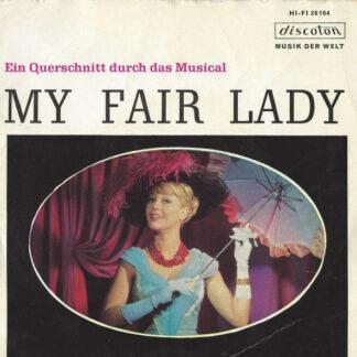 Frederick Loewe / Jay Lerner*, Robert Gilbert - My Fair Lady - Ein Querschnitt Durch Das Musical (7